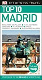 Top 10 Madrid (Eyewitness Top 10 Travel Guide)