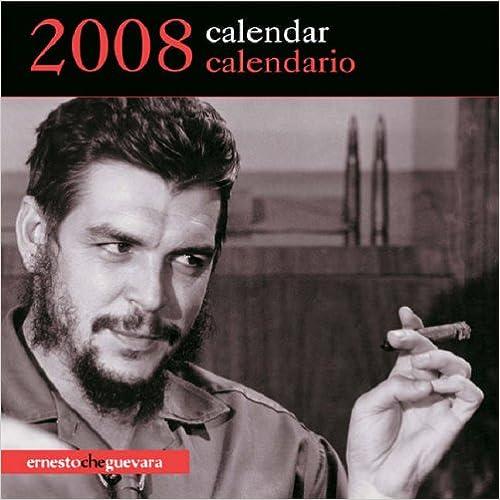 Che Guevara Calendar 2008