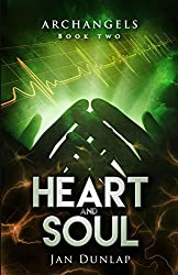 Heart and Soul (Archangels Book 2)