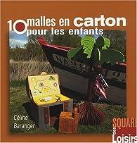 10 malles en carton pour les enfants par Céline Baranger