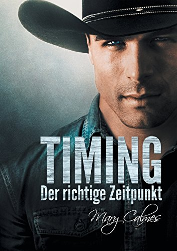 Timing: Der Richtige Zeitpunkt (Timing (Deutsch)) (German Edition)