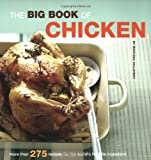 The Big Book of Chicken: Over 275 Exciting Ways to Cook Chicken (Big Book (Chronicle Books))