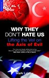 Why They Don't Hate Us, Mark Levine, 1851683658