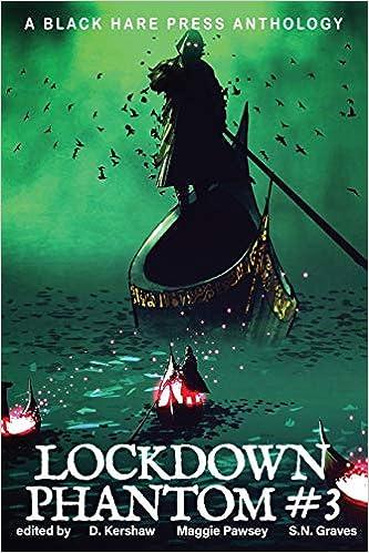 PHANTOM #3: Lockdown Supernatural Fantasy: 7