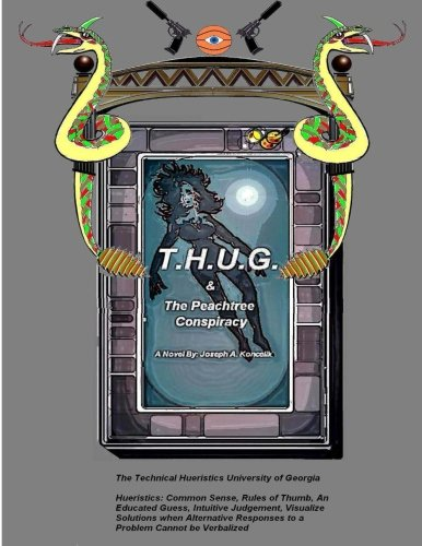 Read Online T.H.U.G.: The Peachtree Conspiracy PDF
