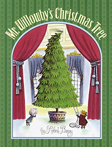 Mr. Willowby's Christmas Tree (Christmas A Tree Making)