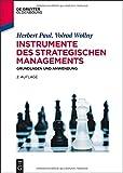 Instrumente des Strategischen Managements : Grundlagen und Anwendung, Paul, Herbert and Wollny, Volrad, 3110350599