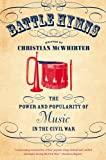 Battle Hymns, Christian McWhirter, 1469613670