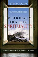 Emotionally Healthy Spirituality: Unleash a Revolution in Your Life in Christ Paperback
