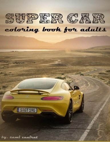 Download Super Car: coloring book for adults PDF