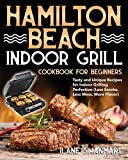 Hamilton Beach Indoor Grill Cookbook for