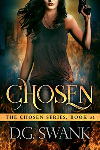 Chosen: Chosen #1 (The Chosen) by [Swank, Denise Grover]