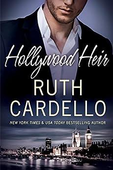 Hollywood Heir (Westerly Billionaire Book 4) by [Cardello, Ruth]