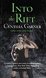 Into the Rift: A Prequel to Secret of the Wolf (Warriors of the Rift)