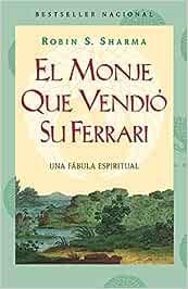 El monje que vendio su Ferrari/ The Monk Who Sold His