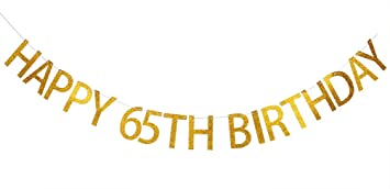 INNORU Happy 65th Birthday Banner Gold Glitter Letters Hang Bunting