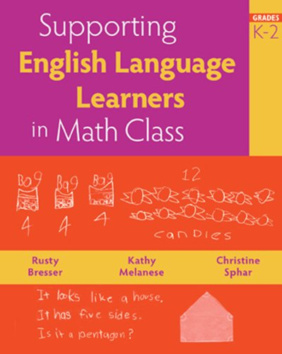 Supporting English Language Learners in Math Class, Grades K-2 by Brand: Math Solutions