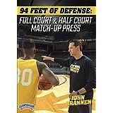 94 Feet of Defense: Full Court & Half Court Match-up Press