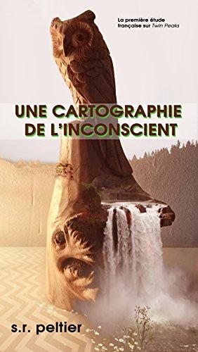 une-cartographie-de-linconscient-la-premiere-etude-francaise-sur-twin-peaks-french-edition