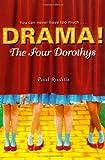 The Four Dorothys, Paul Ruditis, 1416933913