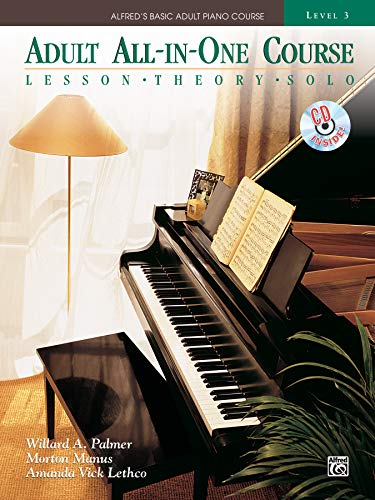 Alfred's Basic Adult All-in-One Course, Bk 3: Lesson * Theory * Solo, Comb Bound Book & CD (Alfred's Basic Adult Piano Course) ()