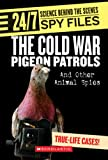 The Cold War Pigeon Patrols, Danielle M. Denega and Danielle Denega, 0531120813