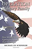 Operation Military Family: How Military Couples are Fighting to Preserve Their Marriages (Updated Edition)
