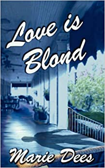 Book Love is Blond, Cassadaga Mysteries, Book 2