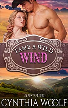 Tame A Wild Wind (Tame Series Book 2) by [Woolf, Cynthia]