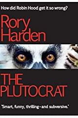 The Plutocrat by Rory Harden (2015-06-15) Hardcover