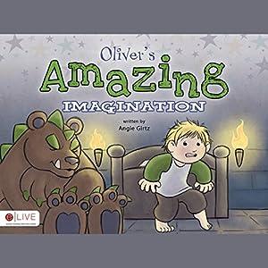 Oliver's Amazing Imagination Audiobook