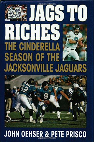 Jags to Riches: The Cinderella Season of the Jacksonville - Florida St Jacksonville Johns