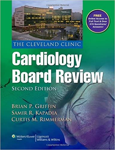 The cleveland clinic cardiology board review brian p griffin md the cleveland clinic cardiology board review brian p griffin md facc samir r kapadia md facc curtis m rimmerman 9781451105377 amazon books fandeluxe Image collections
