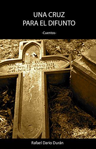 Amazon.com: Una cruz para el difuntos (Spanish Edition) eBook ...