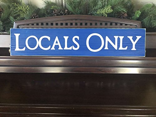 LOCALS ONLY Sign Beach Bum Surfer Room Decor Wood Sign Plaque FREE SHIPPING You PIck Color