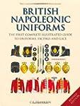British Napoleonic Uniforms: A Comple...