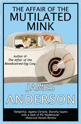 The Affair of the Mutilated Mink: 2 (The Affair of...