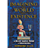 Imagining the World into Existence: An Ancient Egyptian Manual of Consciousness