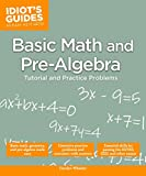 Basic Math and Pre-Algebra (Idiot's Guides)