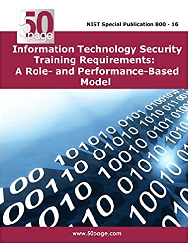 Book Information Technology Security Training Requirements: A Role- and Performance-Based Model