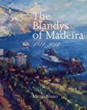 The Blandys of Madeira by Marcus Binney front cover