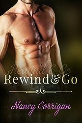 Rewind & Go: A Blue-Collar Billionaire Romance (Sander's Valley Book 1)