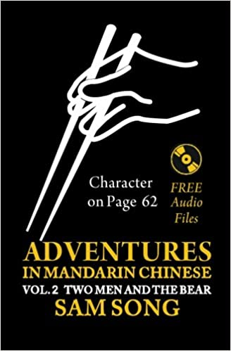 Adventures In Mandarin Chinese Two Men And The Bear Read