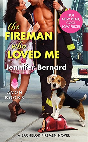 book cover of The Fireman Who Loved Me