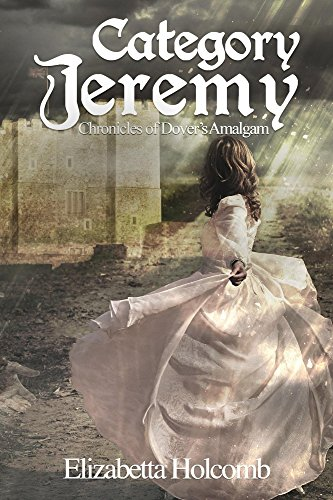 Category Jeremy (Chronicles of Dover's Amalgam Book 2) by [Holcomb, Elizabetta]