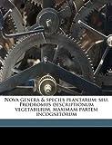 Nova Genera Seu, Prodromus Descriptionum Vegetabilium, Maximam Partem Incognitorum, Olof Swartz, 1149481358