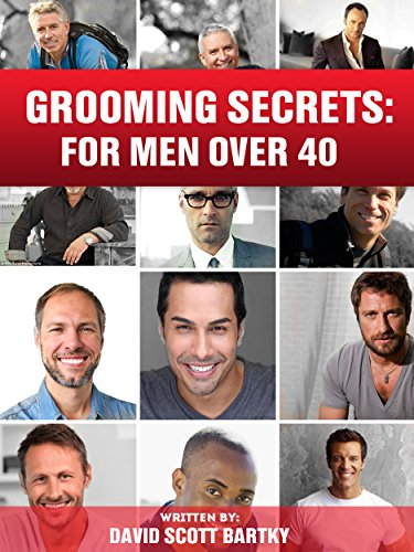 Grooming Secrets: For Men Over 40