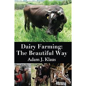 Dairy Farming: The Beautiful Way