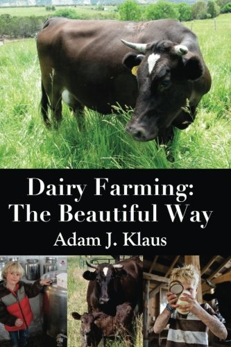 Dairy Farming: The Beautiful Way