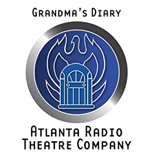 Grandma's Diary (Dramatized) Performance